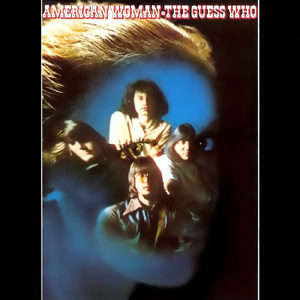 1970_American_Woman_The_Guess_Who-1.jpg
