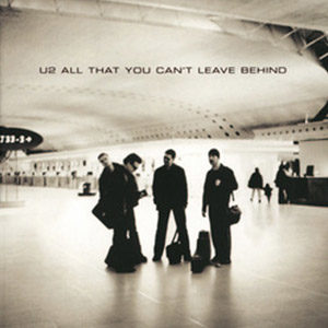 2000_U2_All_That_You_Cant_Leave_Behind.jpg