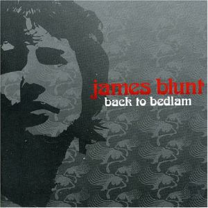 2004_James_Blunt_Back_to_Bedlam.png